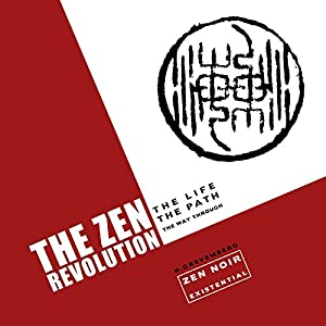 The Zen Revolution Audiobook