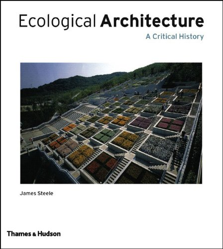 Download Ecological Architecture: A Critical History ebook