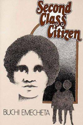 Second Class Citizen Book (By Buchi Emecheta - Second Class Citizen (Reprint) (1983-03-04) [Paperback])
