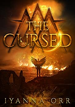 The Cursed (The Cursed Trilogy Book 1) by [Orr, Iyanna]