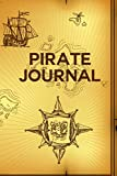 Pirate Journal: Weekly Planner & Journal to Keep