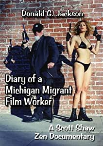 Diary of a Michigan Migrant Film Worker