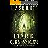 Dark Obsession (The Ella Reynolds Series Book 3)