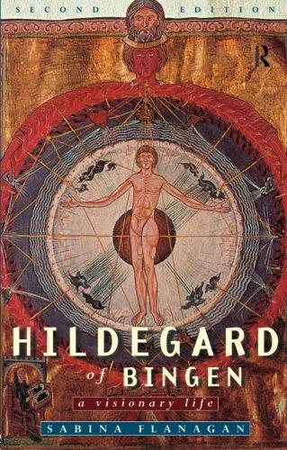 Hildegard of Bingen: A Visionary Life