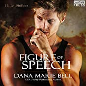 Figure of Speech: Halle Shifters, Book 4 | Dana Marie Bell