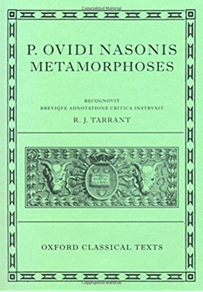 Ovid Metamorphoses (Oxford Classical Texts): Amazon.es: Tarrant, R. J.: Libros en idiomas extranjeros