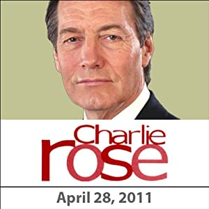 Charlie Rose: Christy Turlington, Jon Meacham, and Ryan Lizza, April 28, 2011 Radio/TV Program
