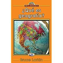 ¿Qué es geografía? (Spanish Edition)