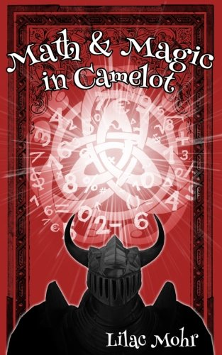 Download Math and Magic in Camelot (Math and Magic Adventures) (Volume 2) ebook