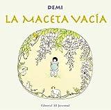 La maceta vacia / The Empty Pot (Spanish Edition)