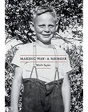 Making Way: A Memoir