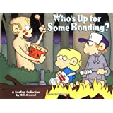 Who's Up for Some Bonding? A FoxTrot Collection (Volume 27)