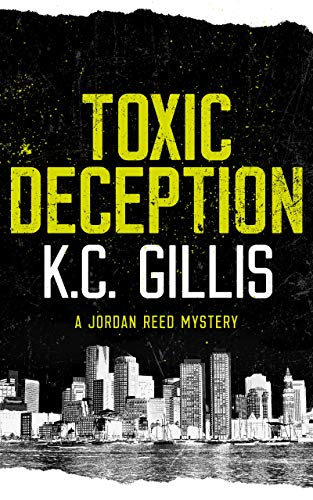 Toxic Deception: A Jordan Reed Mystery