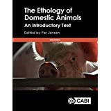 The Ethology of Domestic Animals: An Introductory Text, 3rd Edition