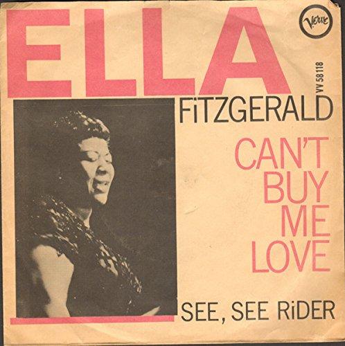 Ella Fitzgerald - Ella Fitzgerald: Can't Buy Me Love / See, See, Rider  [Vinyl] - Amazon.com Music