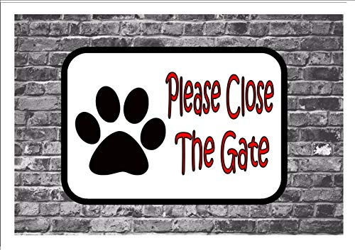 nobrand Please Close The Gate Dog Paw Design Metal Door Sign Gate Sign Shut The Gate 8×12 in