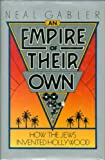 An Empire of Their Own, Neal Gabler, 051756808X