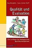 Qualität und Evaluation: Ein Leitfaden für Pädagogisches Qualitätsmanagement (Beltz Pädagogik / Neue Lehrerbildung und Schulentwicklung)