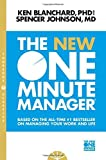One Minute Manage: Increase Productivity, Profits and your Own Prosperity (The One Minute Manager)