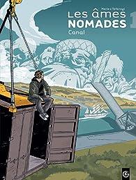 Les Ames Nomades, tome 1 par Olivier Merle (II)