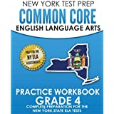 NEW YORK TEST PREP Common Core English Language Arts Practice Workbook Grade 4: Practice for the New York State ELA Tests