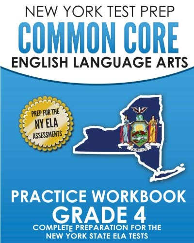 NEW YORK TEST PREP Common Core English Language Arts Practice Workbook Grade 4: Practice for the New York State ELA Tests (New York State Test Prep Grade 4)