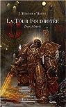 L'Hérésie d'Horus : La Tour foudroyée / Le Roi sombre : Edition limitée par McNeill
