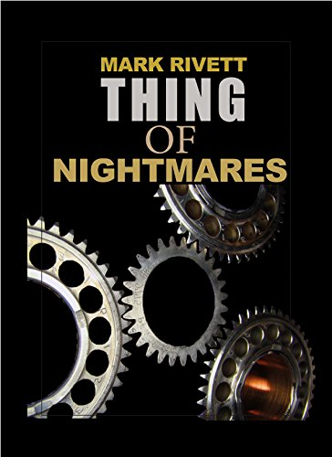 Thing of Nightmares by [Rivett, Mark]