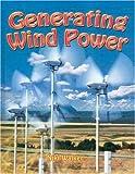 Generating Wind Power, Niki Walker, 0778729133