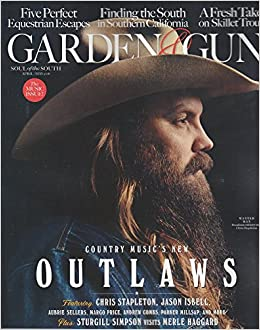 Garden And Gun Magazine (April/May, 2016) Country Musicu0027s New Outlaws:  Various: Amazon.com: Books