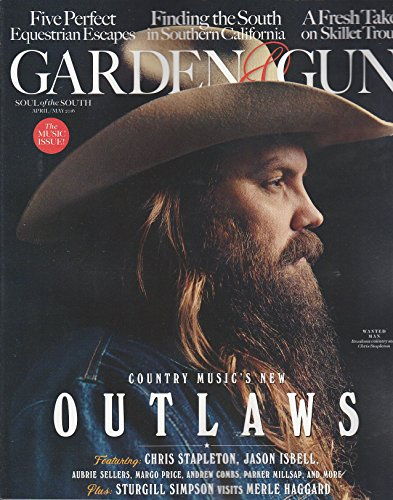 Garden and Gun magazine April/may 2016 { Country music's new Outlaws} (Baskets Gourmet Wine World)