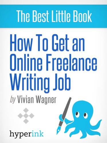 The Freelance Writer Bible