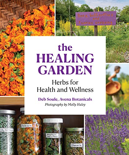 Book Cover: The Healing Garden: Herbs for Health and Wellness