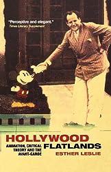 Hollywood Flatlands: Animation, Critical Theory and the Avant-garde