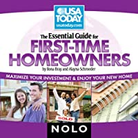 The Essential Guide for First Time Homeowners: Maximize Your Investment and Enjoy Your New Home