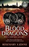 Blood Dragons (Rebel Vampires) (Volume 1)