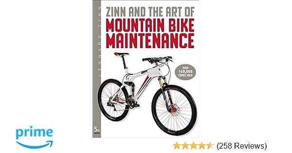 Zinn & the Art of Mountain Bike Maintenance: Lennard Zinn, Todd ...