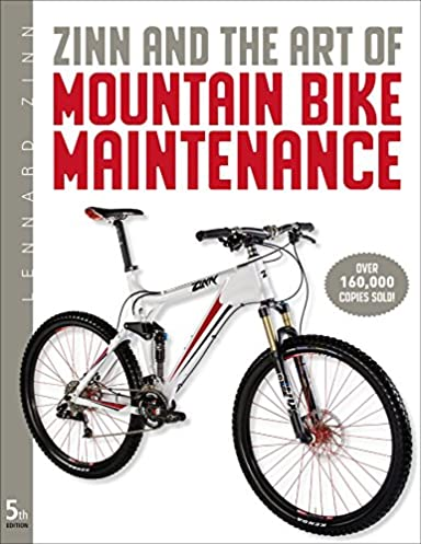 zinn the art of mountain bike maintenance lennard zinn todd rh amazon com Lennard Zinn Bike Fit Maytag Engine Repair Manual