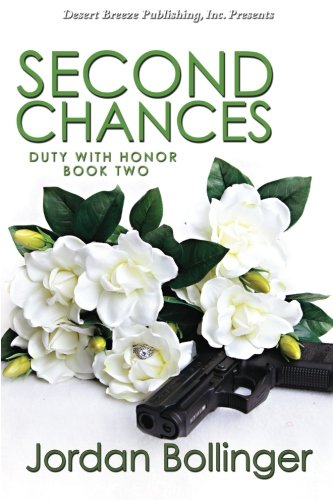 Second Chances (Duty With Honor) (Volume 2)