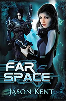 Far Space by [Kent, Jason]