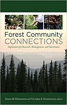 Forest Community Connections: Implications for Research, Management, and Governance (Resources for the Future) by Ellen M Donoghue (2008-08-14)