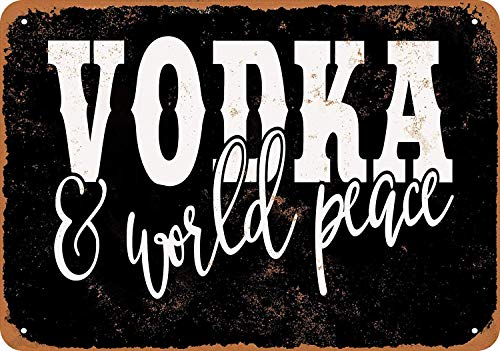 - SRongmao 8 x 12 Metal Sign - Vintage Look Vodka and World Peace (Black Background)