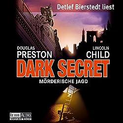 Dark Secret: Mörderische Jagd (Pendergast 6)
