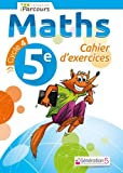 Cahier d'exercices iParcours maths 5e