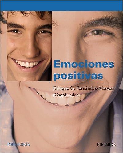 Emociones positivas/ Positive emotions (Psicologia)