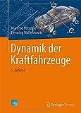 Dynamik der Kraftfahrzeuge, Mitschke, Manfred and Wallentowitz, Henning, 3658050675