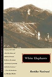 White Elephants (Barnard New Women Poets Series)