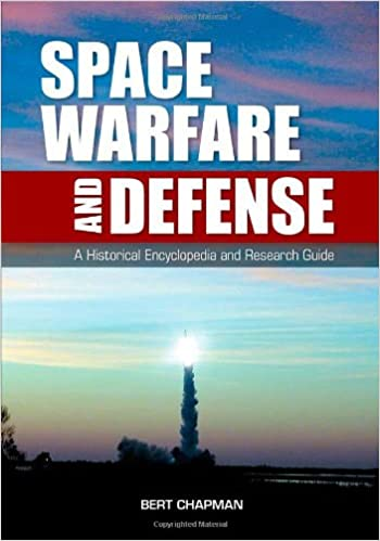 ??NEW?? Space Warfare And Defense: A Historical Encyclopedia And Research Guide. digitale ahorro Manager garantia sistemas