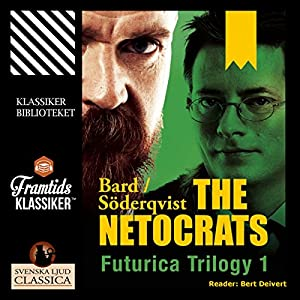 The Netocrats (Futurica Trilogy 1) Audiobook