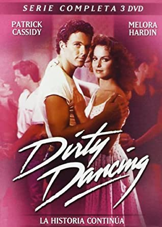 Dirty Dancing - Complete Series - 3-DVD Set NON-USA FORMAT, PAL, Reg.2 Import - Spain by Patrick Cassidy: Amazon.es: Patrick Cassidy, Melora Hardin, Paul Feig, Constance Marie, Charlie Stratton, Gabrielle Beaumont: Cine